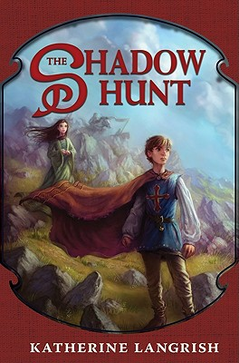 The Shadow Hunt - Langrish, Katherine