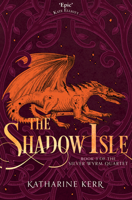 The Shadow Isle - Kerr, Katharine