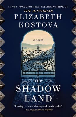 The Shadow Land - Kostova, Elizabeth