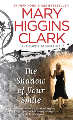 The Shadow of Your Smile - Clark, Mary Higgins