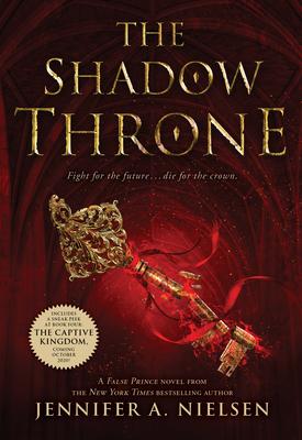 The Shadow Throne (the Ascendance Series, Book 3), Volume 3 - Nielsen, Jennifer A
