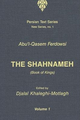 The Shahnameh - Ferdowsi, Abu'l Q (Editor)