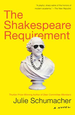The Shakespeare Requirement - Schumacher, Julie