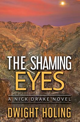 The Shaming Eyes - Holing, Dwight