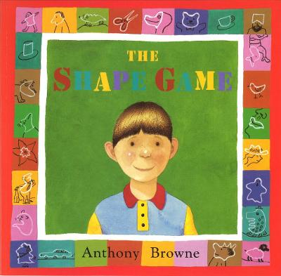 The Shape Game - Browne, Anthony
