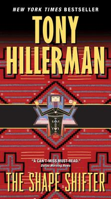 The Shape Shifter - Hillerman, Tony