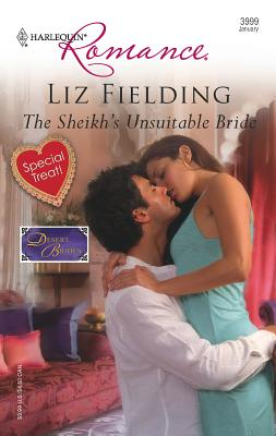 The Sheikh's Unsuitable Bride: Desert Brides - Fielding, Liz