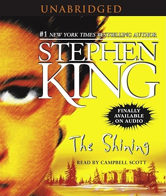 The Shining - King, Stephen, and Scott, Campbell (Read by)