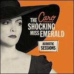 The Shocking Miss Emerald Acoustic Sessions [Record Store Day Exclusive]