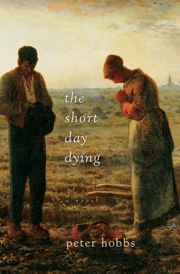 The Short Day Dying - Hobbs, Peter