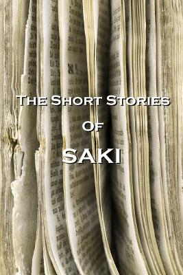 The Short Stories of Saki - Saki