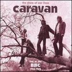 The Show of Our Lives: Caravan at the BBC 1968-1975