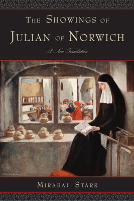 The Showings of Julian of Norwich - Julian, and Starr, Mirabai
