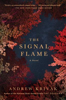 The Signal Flame - Krivak, Andrew