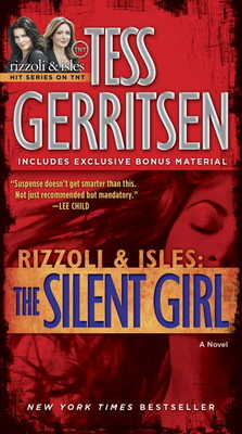 The Silent Girl - Gerritsen, Tess