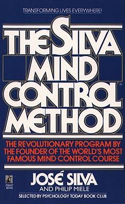 The Silva Mind Control Method - Silva, Jose, Jr.