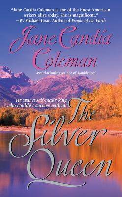 The Silver Queen - Coleman, Jane Candia