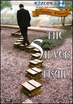 The Silver Trail - Raymond Samuels