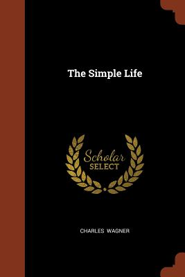 The Simple Life - Wagner, Charles