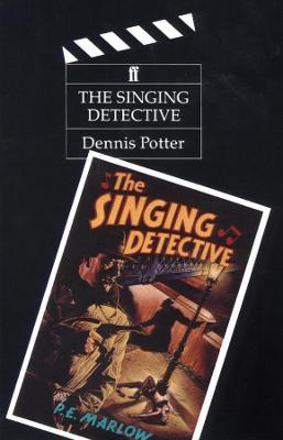 The Singing Detective - Potter, Dennis