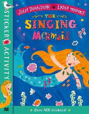 The Singing Mermaid Sticker Book - Donaldson, Julia