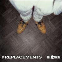 The Sire Years - The Replacements
