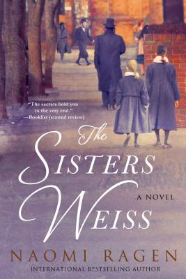 The Sisters Weiss - Ragen, Naomi