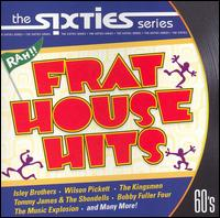 The Sixties: Frat House Hits - Various Artists