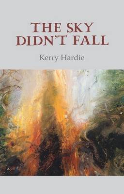 The Sky Didn't Fall - Hardie, Kerry