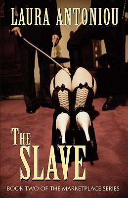 The Slave - Antoniou, Laura
