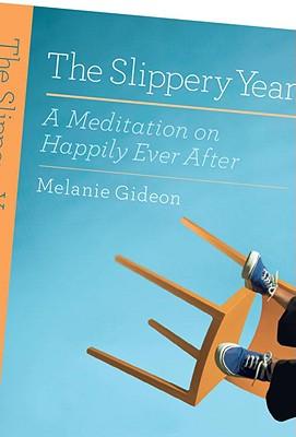 The Slippery Year - Gideon, Melanie