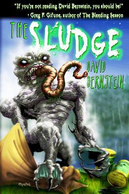 The Sludge - Bernstein, David, MD