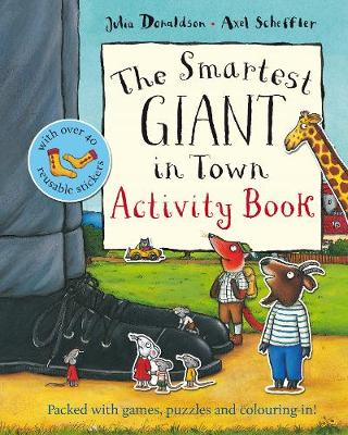 The Smartest Giant in Town Activity Book - Donaldson, Julia