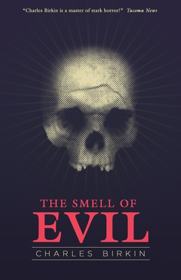 The Smell of Evil - Birkin, Charles, and Probert, John Llewellyn (Introduction by)