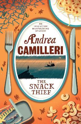 The Snack Thief - Camilleri, Andrea