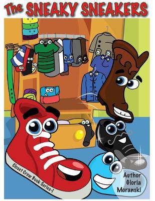 The Sneaky Sneakers - Moranski, Gloria