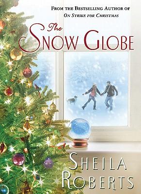 The Snow Globe - Roberts, Sheila