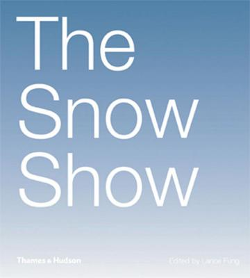 The Snow Show - Fung, Lance (Editor)