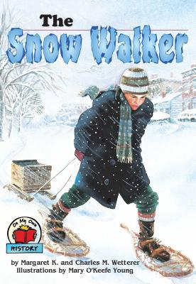 The Snow Walker - Wetterer, Margaret K, and Wetterer, Charles M