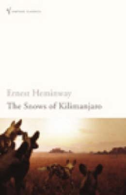 The Snows of Kilimanjaro - Hemingway, Ernest