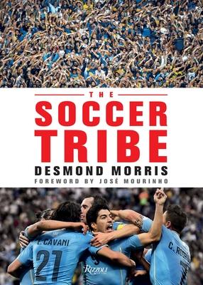 The Soccer Tribe - Morris, Desmond