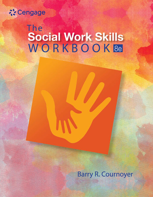 The Social Work Skills Workbook - Cournoyer, Barry R