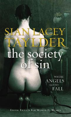 The Society of Sin - Taylder, Sian Lacey