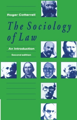 The Sociology of Law: An Introduction - Cotterell, Roger
