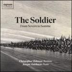 The Soldier: From Severn to Somme