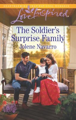 The Soldier's Surprise Family - Navarro, Jolene