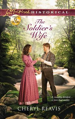 The Soldier's Wife - Reavis, Cheryl