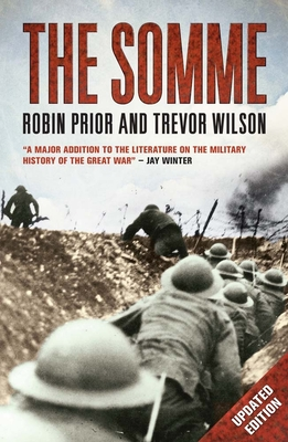 The Somme - Prior, Robin, and Wilson, Trevor