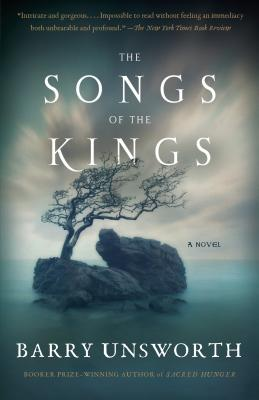 The Songs of the Kings - Unsworth, Barry