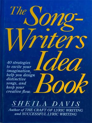 The Songwriters Idea Book - Davis, Sheila